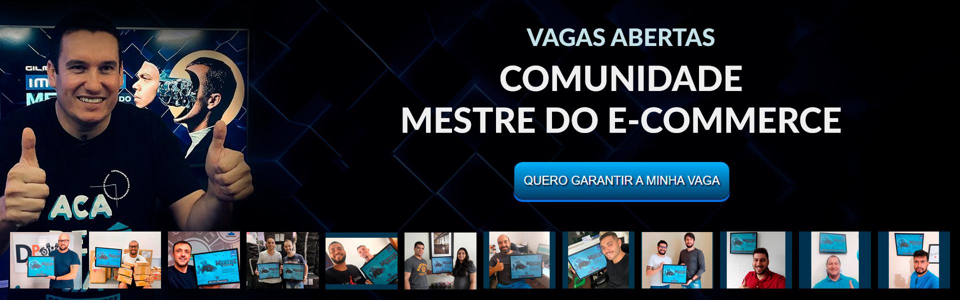 Banner Comunidade Mestre do Ecommerce. Vagas abertas