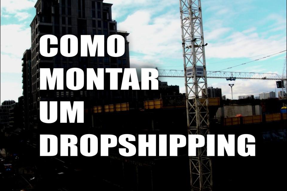 Como Montar um Dropshipping