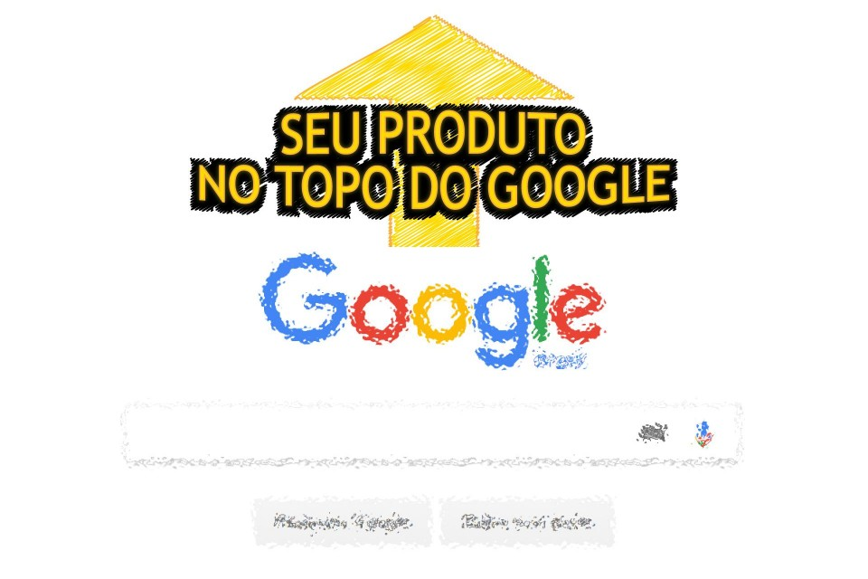 Seu produto no topo do Google