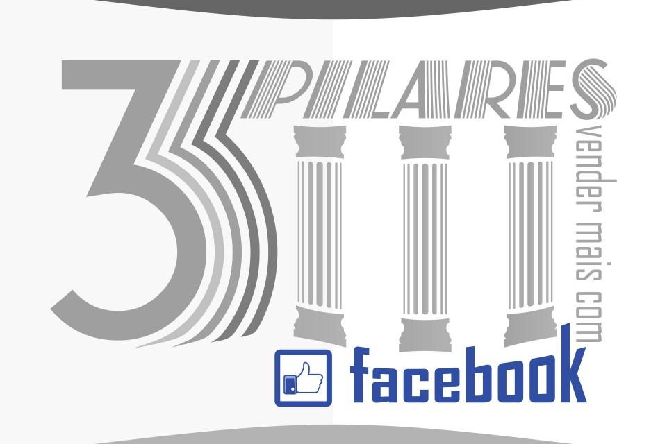 3 pilares para divulgar seus produtos no facebook e vender mais pela internet