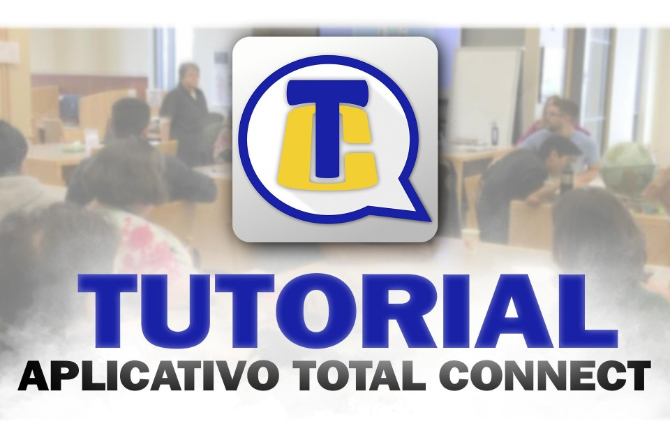 TUTORIAL DO APLICATIVO TOTAL CONNECT