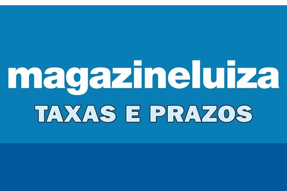MAGAZINE LUIZA MARKETPLACE - taxas e prazos de saque!