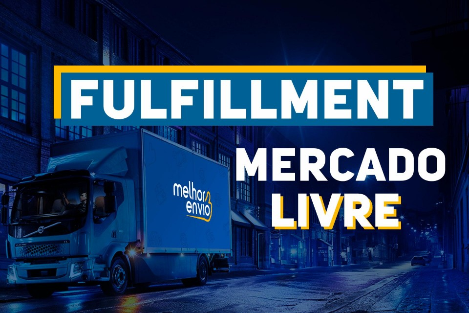MERCADO ENVIOS - O FULFILLMENT DO MERCADO LIVRE, VALE A PENA?