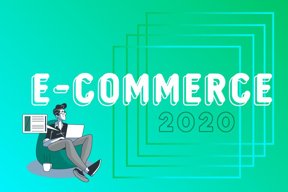 QUAL A PREVISÃO DE CRESCIMENTO E NOVAS TENDÊNCIAS DO E-COMMERCE EM 2020?