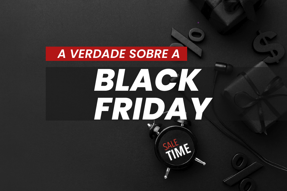 BLACK FRIDAY 2020 – QUAIS SÃO AS EXPECTATIVAS DO MERCADO?