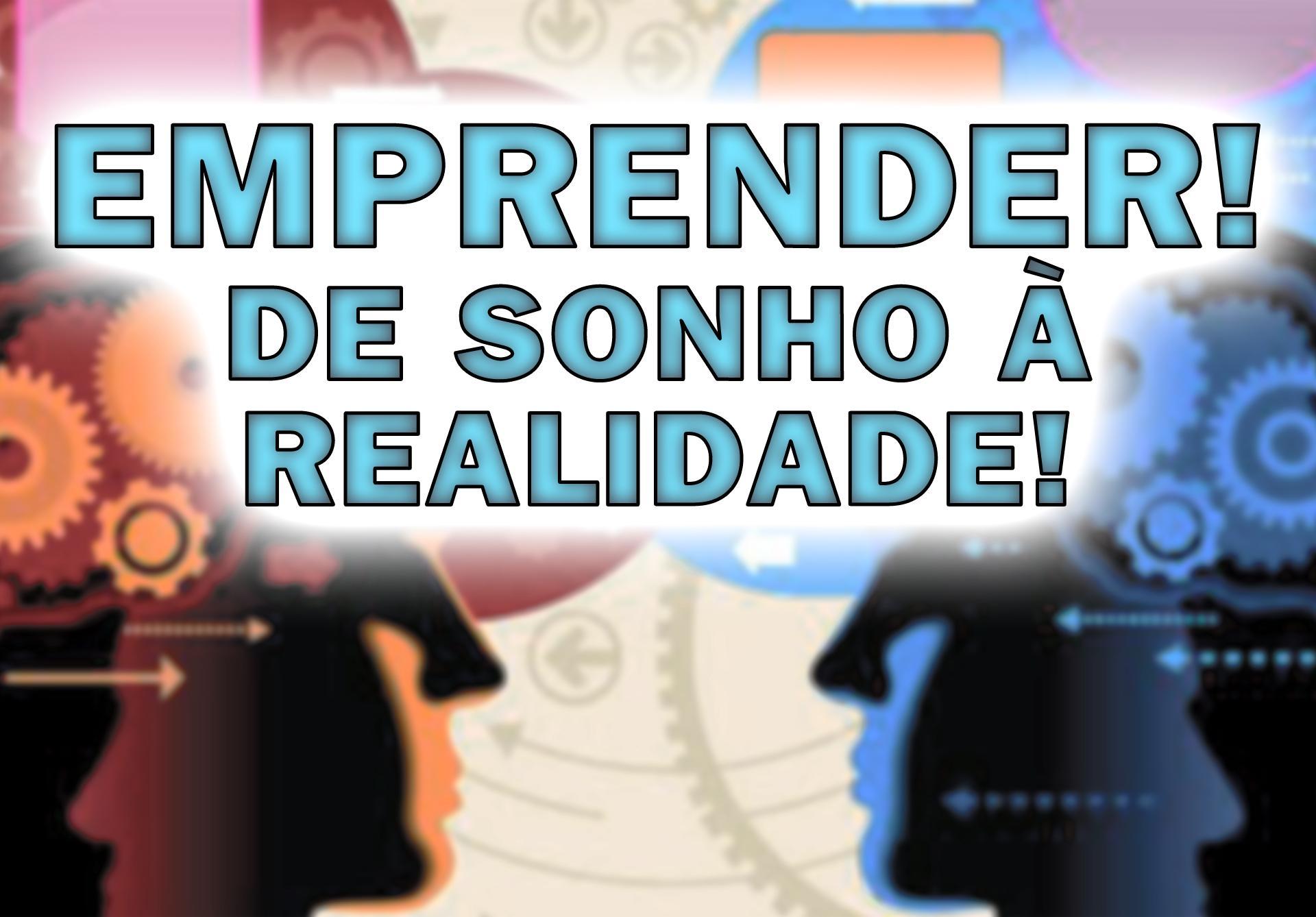 Papo de especialista, empreender é o 4° maior sonho dos brasileiros.