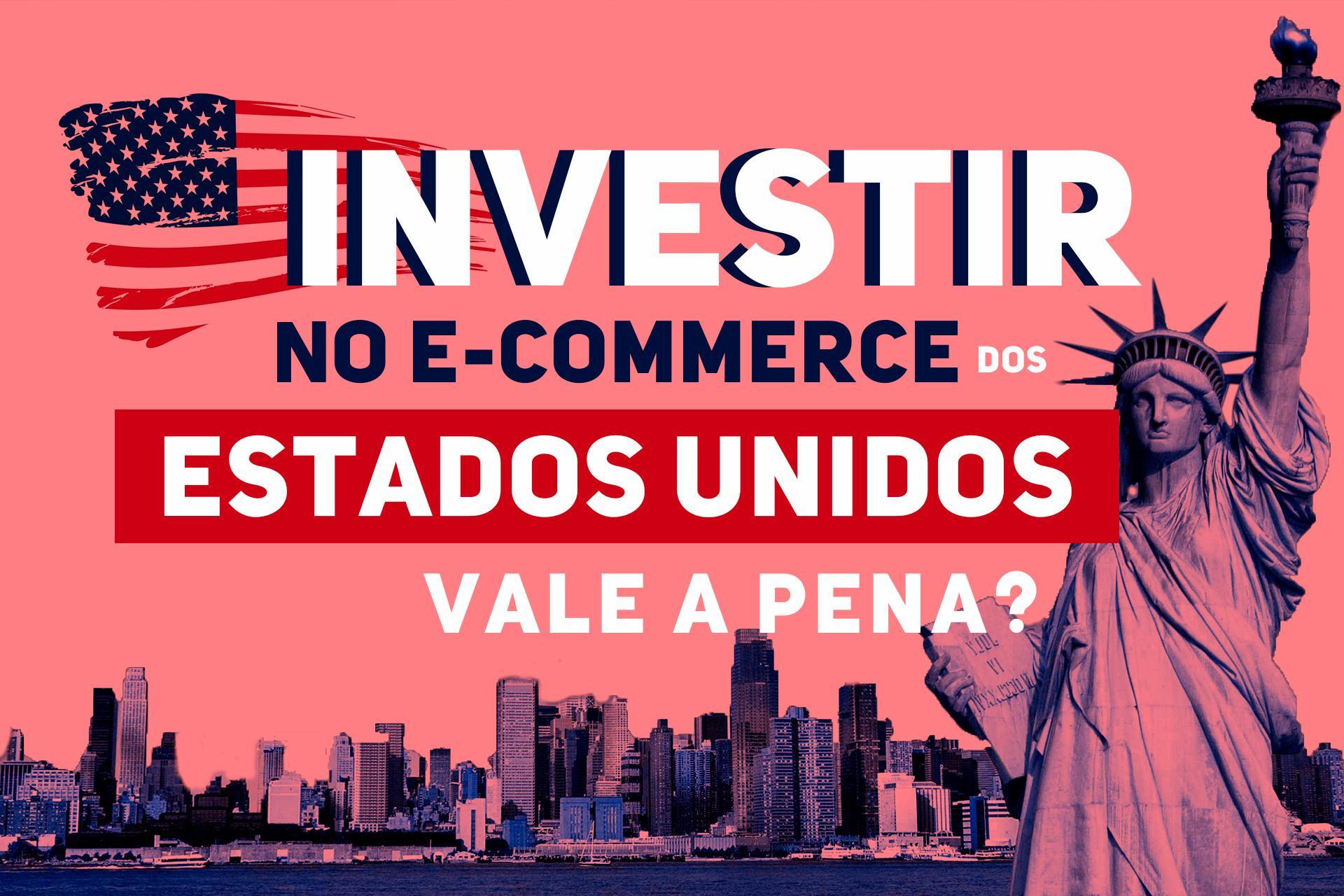 Vale a Pena Vender no E-commerce dos EUA?