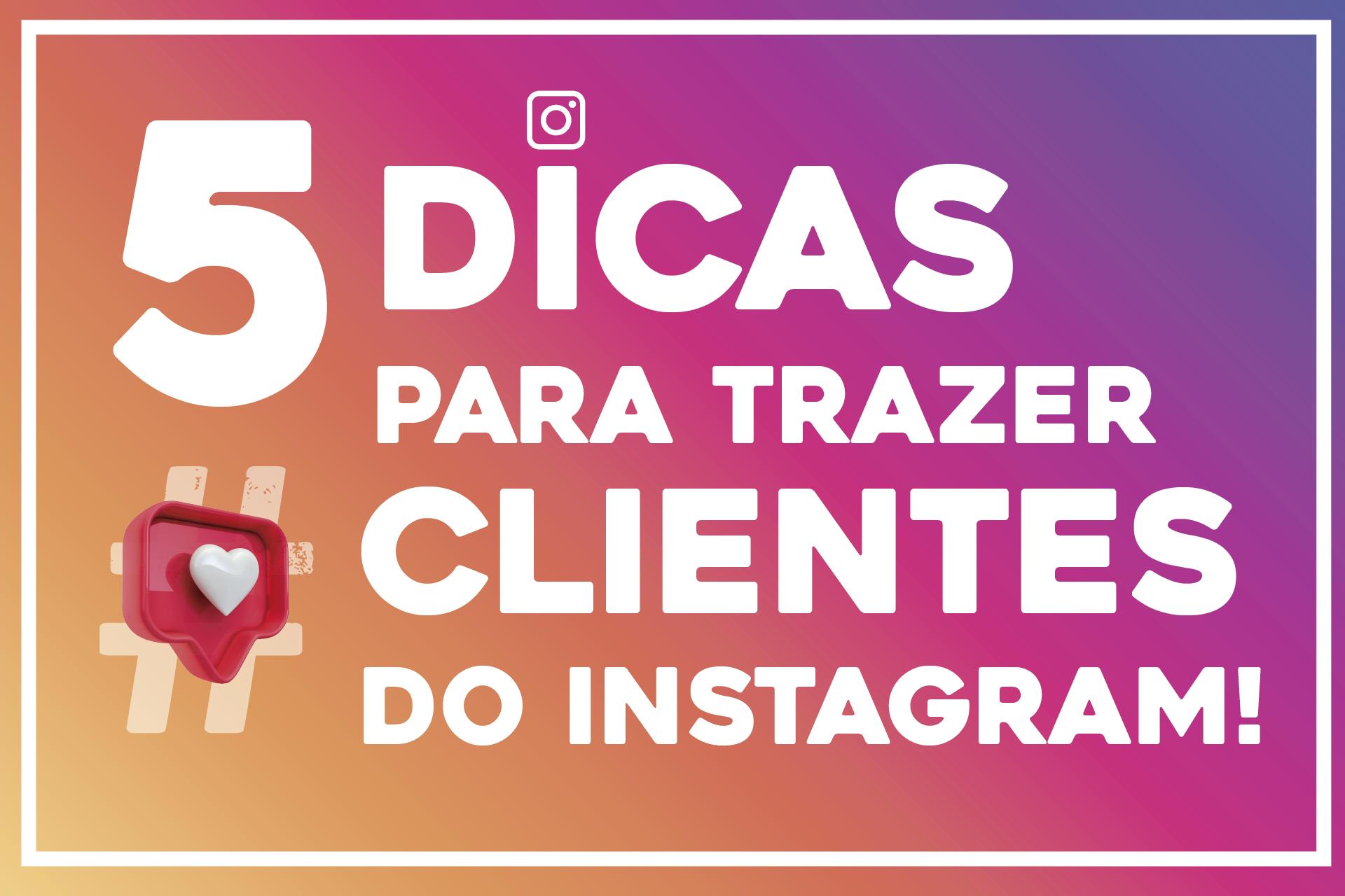 5 Táticas para trazer usuários do Instagram para seu E-Commerce!