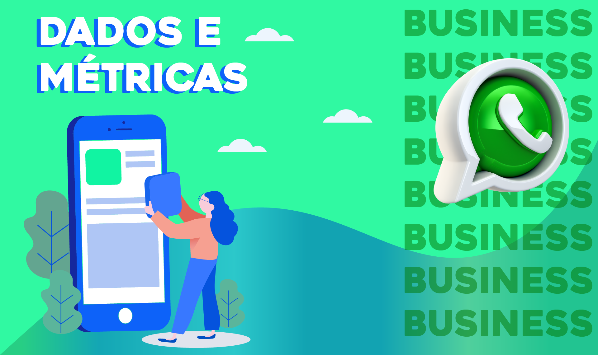 O PODER DO WHATSAPP BUSINESS PARA O SEU NEGÓCIO!